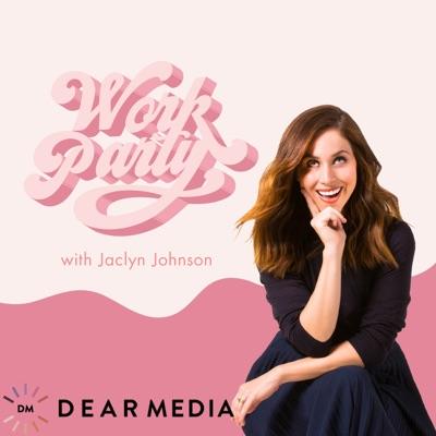 WorkParty:Dear Media, Jaclyn Johnson