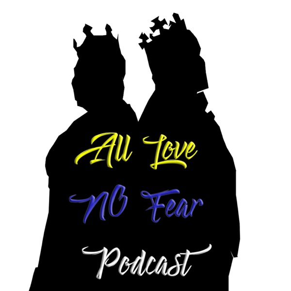 All Love No Fear Podcast