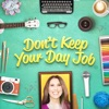 Don't Keep Your Day Job artwork