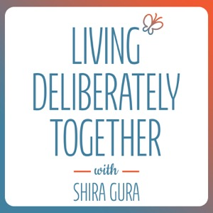 Living Deliberately Together