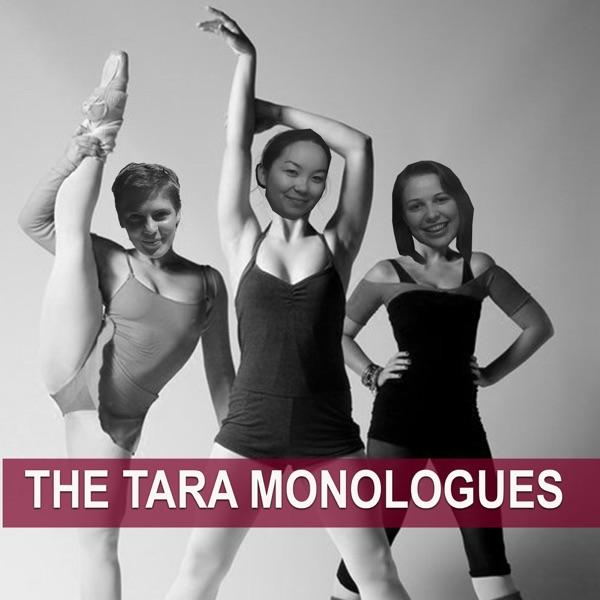 The Tara Monologues
