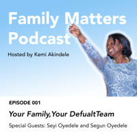 Family Matters Podcast podcast