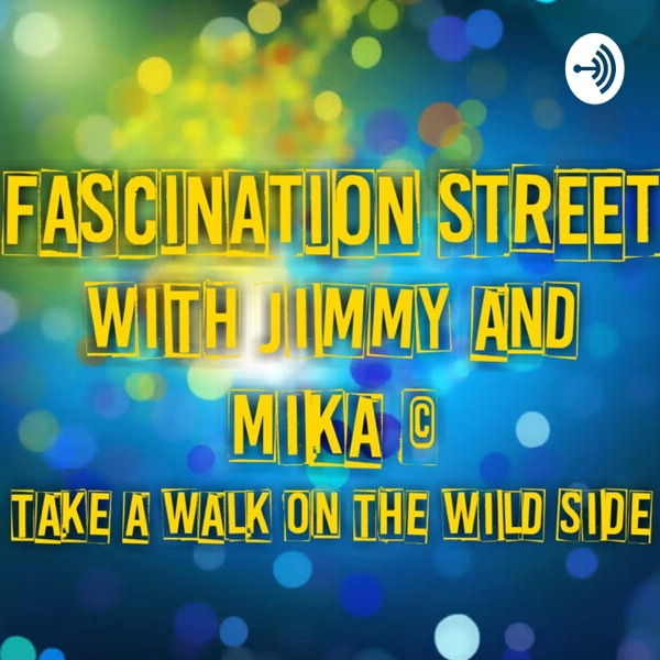 Fascination Street With Rev.Jimmy and Mika Pearson��