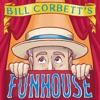 Bill Corbett's Funhouse artwork