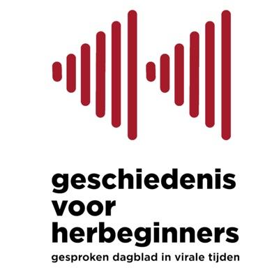 Geschiedenis voor herbeginners - gesproken dagblad in virale tijden:Jonas Goossenaerts & Filip Vekemans