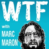 Image of WTF with Marc Maron Podcast podcast