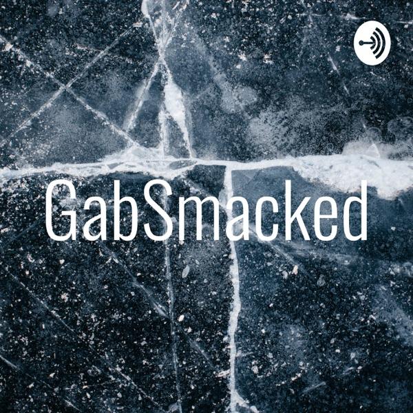 GabSmacked