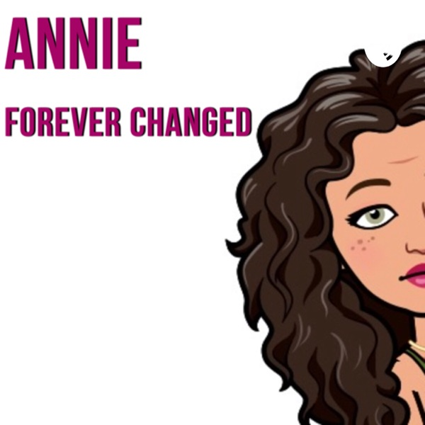 Forever Changed by Annie