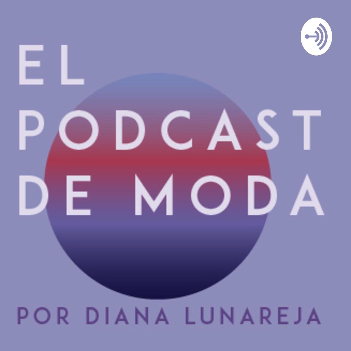 El Podcast de Moda