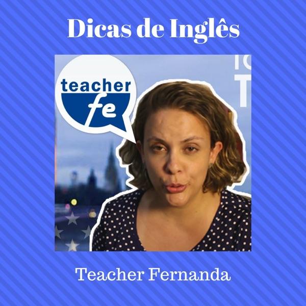 Dicas de Inglês Teacher Fernanda
