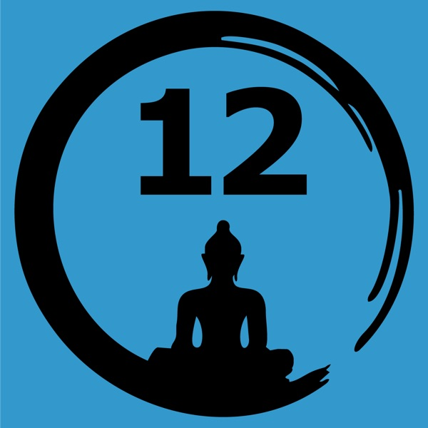 The 12 Steps and Buddhism - from Judith Ragir and others