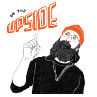 On the Upside podcast