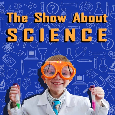The Show About Science