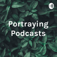 Portraying Podcasts