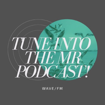 The MR Podcast