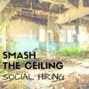 Smash The Ceiling: Social Hiring artwork