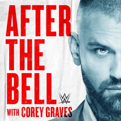 WWE After The Bell with Corey Graves:WWE & Endeavor Content
