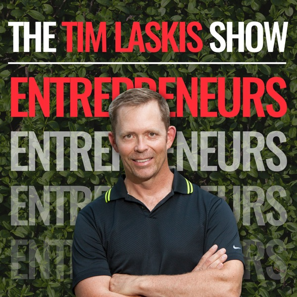 The Tim Laskis Show: Entrepreneurs, Athletes and Entertainers