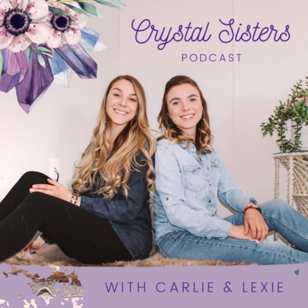 Crystal Sisters Podcast