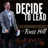 Decide to Lead: Leadership & Personal Development Hacks podcast