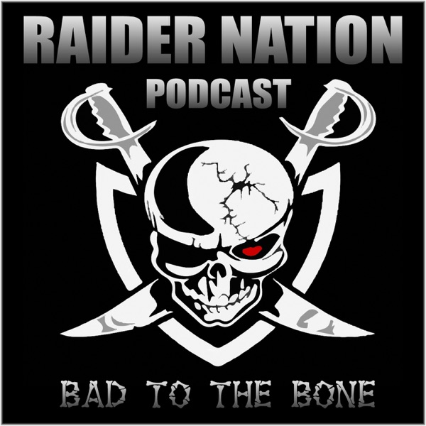 Raider Nation Podcast - Las Vegas Raiders News and Opinion with Raider Greg