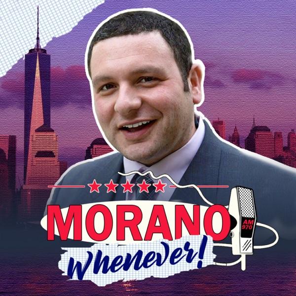 Morano Whenever Podcast