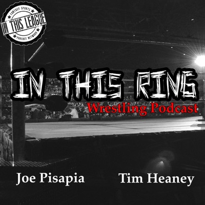 In This Ring Wrestling Podcast