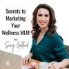 Secrets to Marketing your Wellness MLM artwork