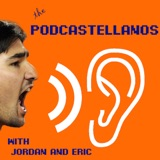 Podcastellanos Episode 85: August 12, 2018