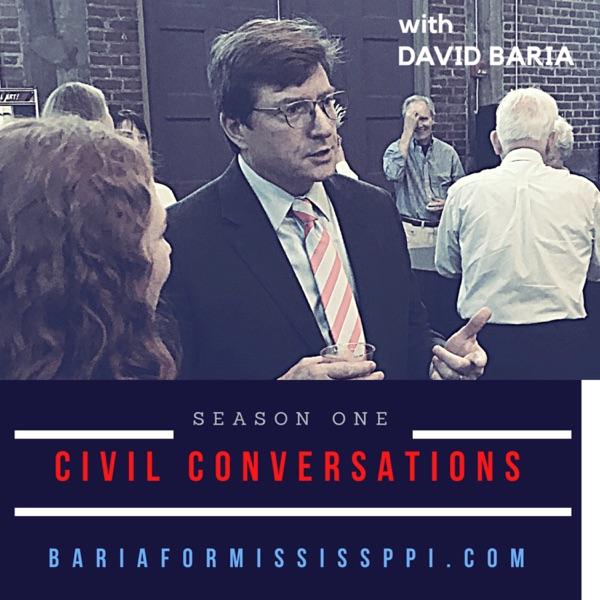 Civil Conversations with David Baria Podcast
