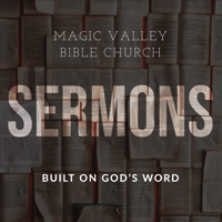 Magic Valley Bible Church podcast