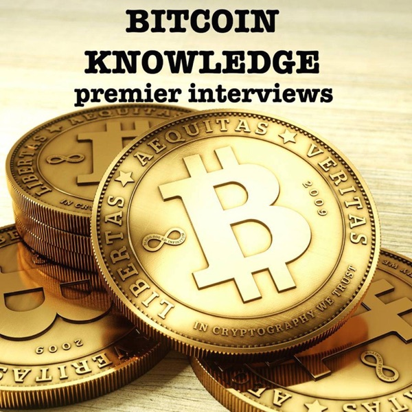 Podcast – Bitcoin Knowledge Podcast – Learn ab