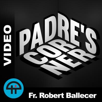 Padre's Corner (Video)
