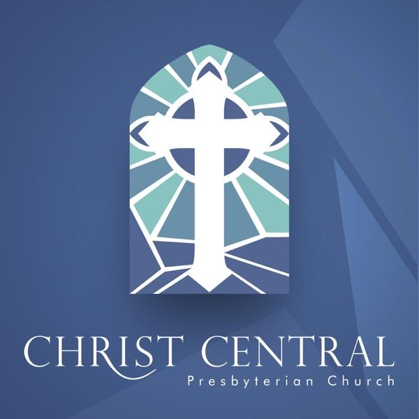 Christ Central Presbyterian Church Sermons