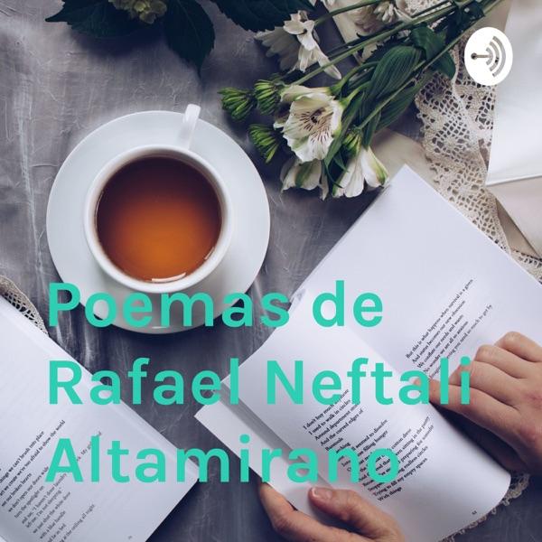 Poemas de Rafael Neftali Altamirano