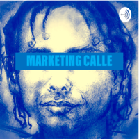 Marketing Calle podcast