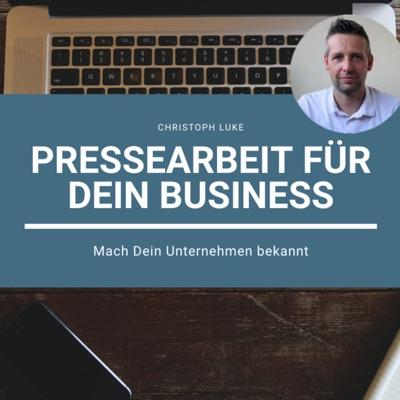 Pressearbeit für Dein Business   Mach Dein Unternehmen bekannt