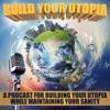 Build Your Utopia artwork