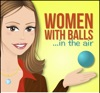 Women With Balls...In the Air with Casey DeStefano artwork