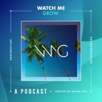 Watch Me Grow Podcast podcast