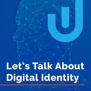 Let's Talk About Digital Identity