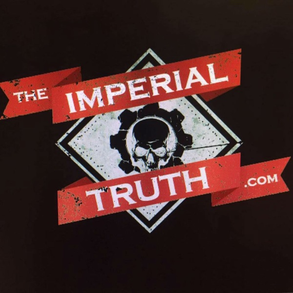 The Imperial Truth - The Horus Heresy 30K podcast