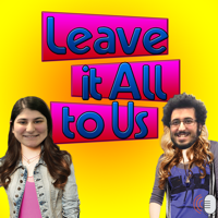 Leave It All to Us podcast