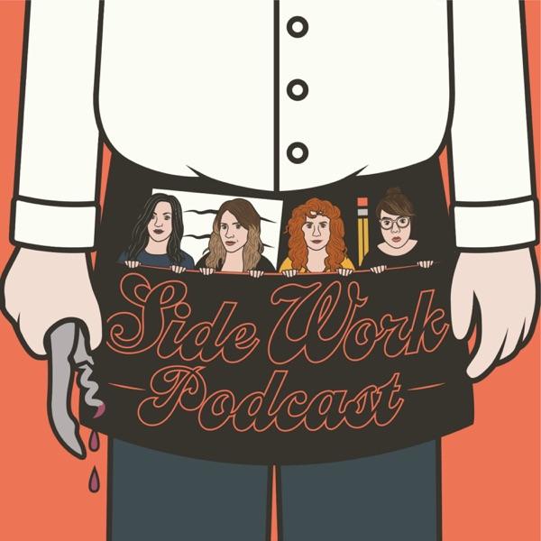 Side Work Podcast