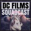 DC Films Squadcast artwork