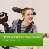 Global Accessibility Awareness Day: Christopher Hills podcast