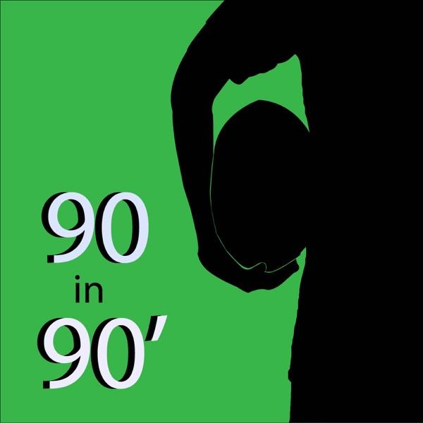 90 in 90'