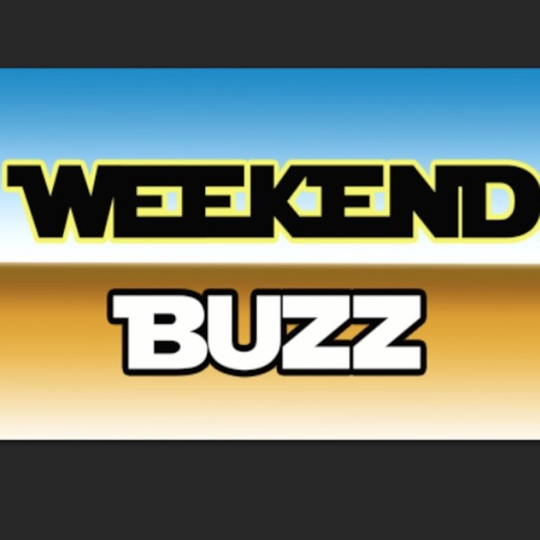 WEEKEND BUZZ: MOVIE REVIEW's Podcast