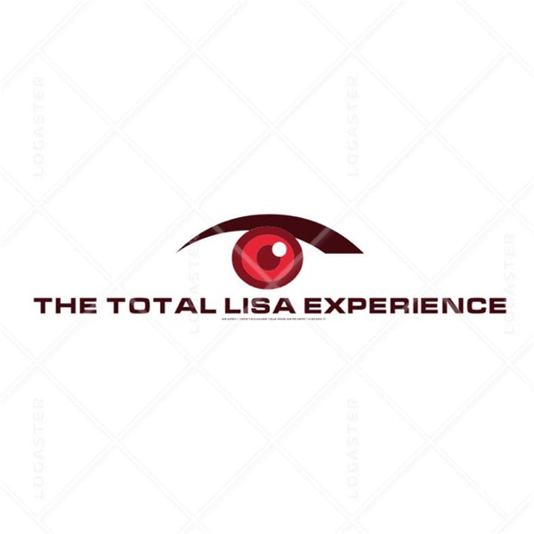 The Total Lisa Experience