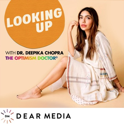 Looking Up with Dr. Deepika Chopra